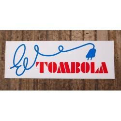 Skylt - El TOMBOLA
