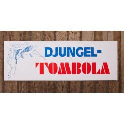 Skylt - DJUNGEL- TOMBOLA