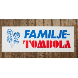 Skylt - FAMILJE-TOMBOLA
