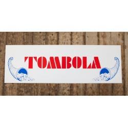 Skylt - TOMBOLA